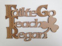 Failte Go Teach sign
