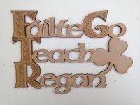 Failte Go Teach sign
